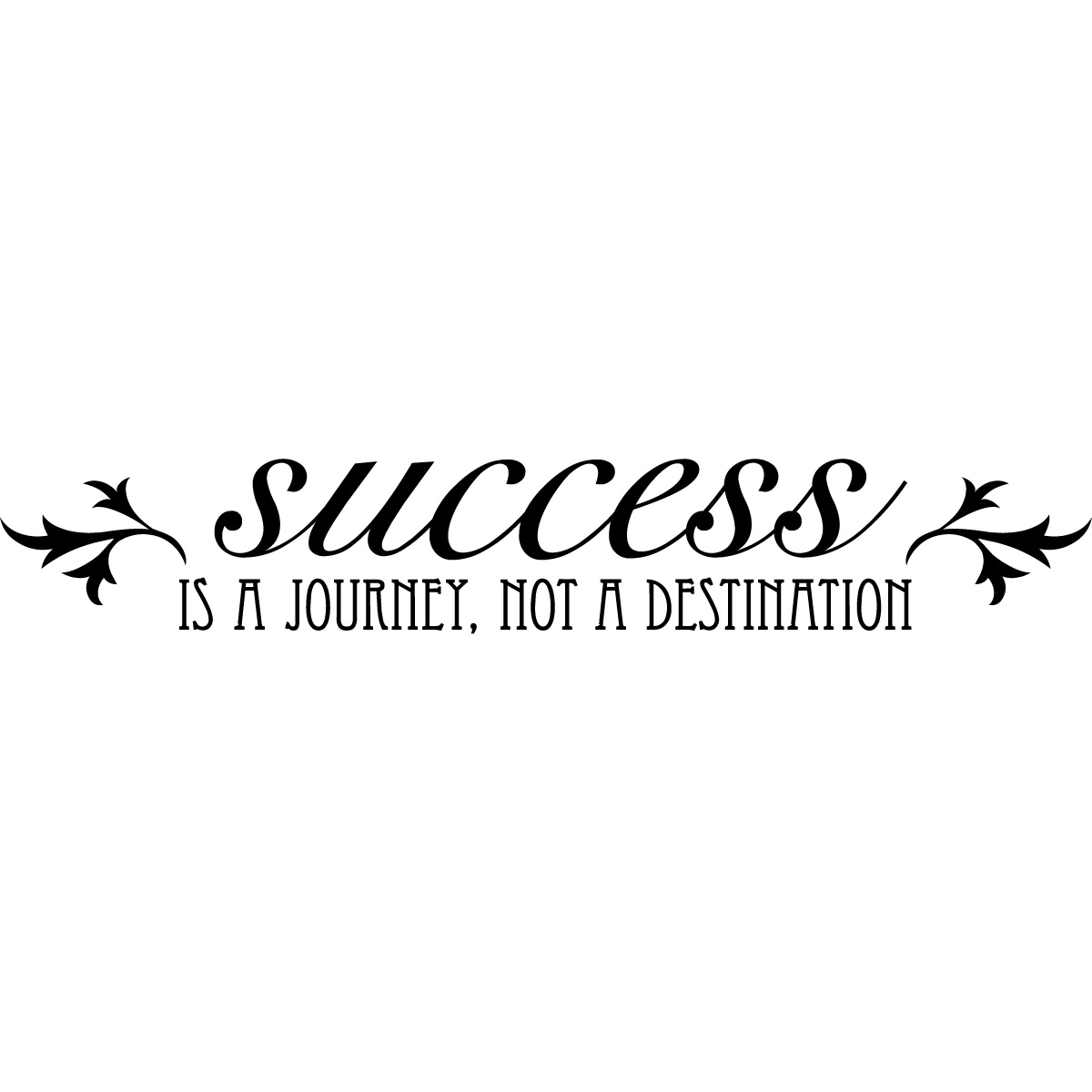 Quotes On Journey Of Success: Giant Leaps To Success: Success Is A JOURNEY
