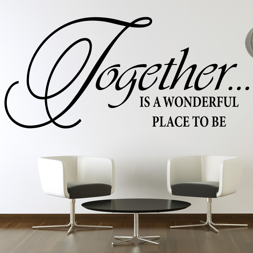 Together Is A Wonderful Place To Be Wall Quote Wall Art Decal Transfers Ebay